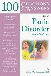 100 Questions & Answers About Panic Disorder: Edition 2