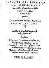 Le Satre Alla Berniesca con una Elegia sopra alla morte del Re Francesco Primo et altre Rime a diverse persone