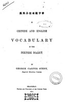 A Chinese and English vocabulary in the Pekinese dialect by George Carter Stent PDF