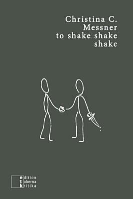 to shake shake shake