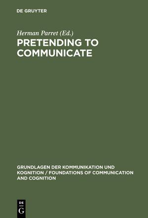 Pretending to Communicate