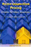 Home Inspection Pricing - A Guide for Home Inspectors