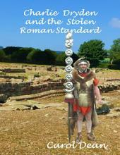 Charlie Dryden and the Stolen Roman Standard