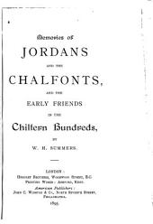 Memories of Jordans and the Chalfonts, and the Early Friends in the Chiltern Hundreds