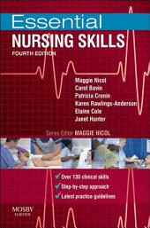 Essential Nursing Skills E-Book: Edition 4