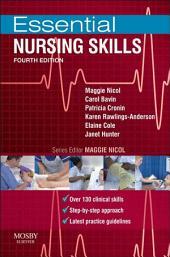Essential Nursing Skills E-Book: Edition 4