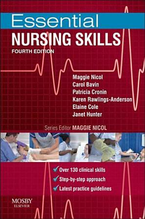 Essential Nursing Skills E Book PDF