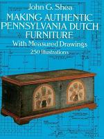 Making Authentic Pennsylvania Dutch Furniture PDF
