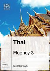 Thai Fluency 3 (Ebook + mp3): Glossika Mass Sentences