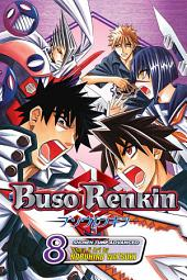 Buso Renkin, Vol. 8: The Determination to Protect What's Important to the End