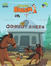 Chhota Bheem Vol. 18: CowboyBheem