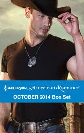 Harlequin American Romance October 2014 Box Set: The Cowboy SEAL\The Texan's Surprise Son\His Favorite Cowgirl\A Rancher's Redemption
