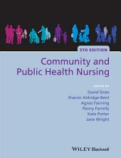 Community and Public Health Nursing: Edition 5