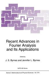Recent Advances in Fourier Analysis and Its Applications