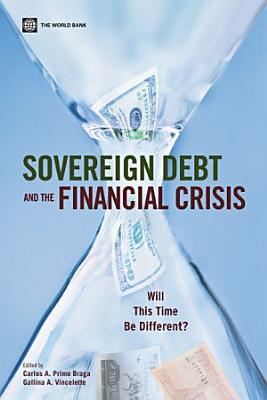 Sovereign Debt and the Financial Crisis