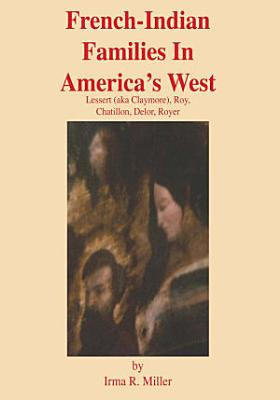 French Indian Families in America s West
