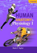 Human Anatomy and Physiology I (3rd Edition)