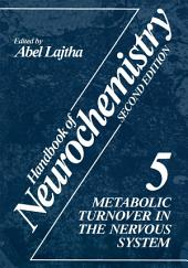 Handbook of Neurochemistry: Volume 5 Metabolic Turnover in the Nervous System