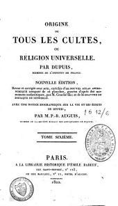 Origine de tous les cultes: Volume6