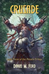 Crusade: Book Three of The Paladin Trilogy