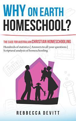 Why on Earth Homeschool