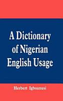A Dictionary of Nigerian English Usage PDF