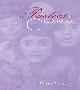 The Poetics of Childhood PDF