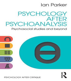 Psychology After Psychoanalysis PDF