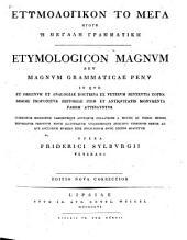 Etymologikon to mega: Etymologicon magnum, Volume 1