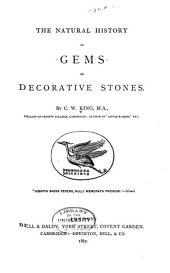 The Natural History of Gems Or Decorative Stones