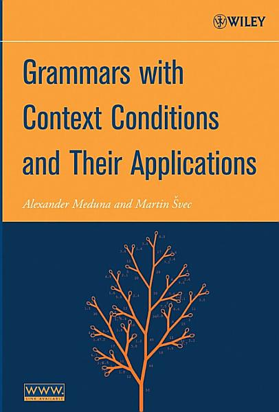 Download Grammars with Context Conditions and Their Applications Book