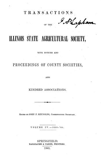 Transactions of the Illinois State Agricultural Society  with Reports from County and District Agricultural Societies PDF