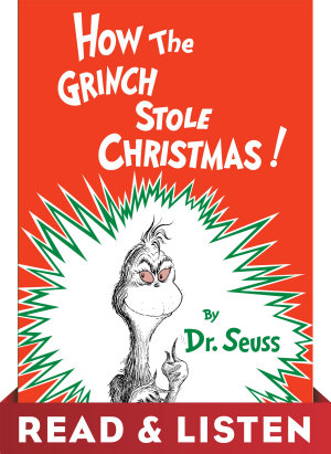How the Grinch Stole Christmas  Read   Listen Edition