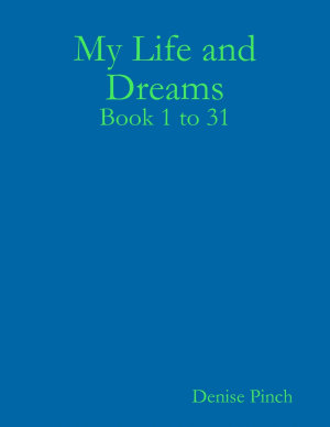 My Life and Dreams  Book1 to 31