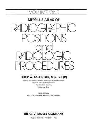 Merrill s Atlas of Radiographic Positions and Radiologic Procedures PDF