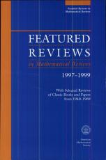 Featured Reviews in Mathematical Reviews 1997 1999 PDF