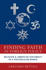 Finding Faith in Foreign Policy PDF