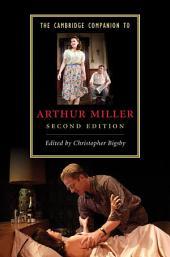 The Cambridge Companion to Arthur Miller: Edition 2