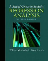 A Second Course in Statistics: Regression Analysis, Edition 7