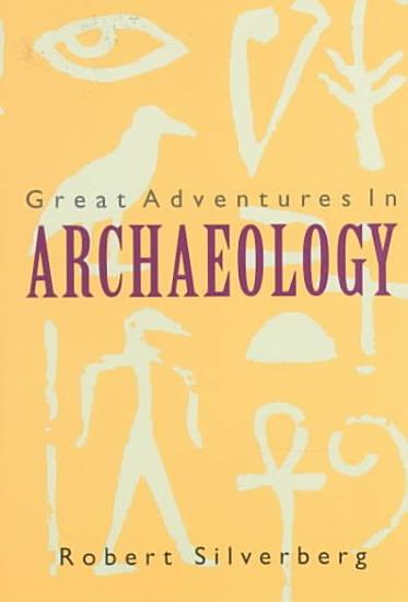 Great Adventures in Archaeology PDF