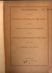 Proceedings of the World's Congress of the Deaf and the Report of the ... Convention of the National Association of the Deaf ...: Volume 4, Part 1893