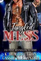 Tangled Mess (Bad Boy Rock Star Romance)