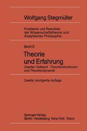 Theorie und Erfahrung: Zweiter Teilband Theorienstrukturen und Theoriendynamik, Ausgabe 2