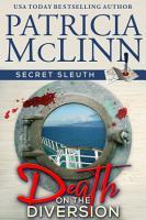 Death on the Diversion  Secret Sleuth  Book 1  PDF