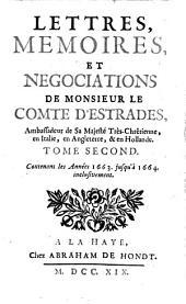 Lettres, memoires, et negociations pendant les annees 1637 jusqu'a 1668 inclusivement: Volume2