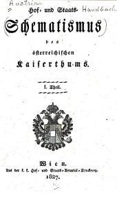 Hof- und Staats-Schematismus des österreichischen Kaiserthums: Teil 1