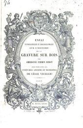Essai typographique et bibliographique sur l ́histoire de la gravure sur bois