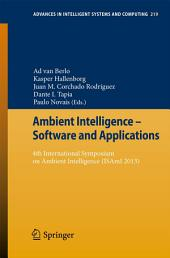 Ambient Intelligence - Software and Applications: 4th International Symposium on Ambient Intelligence (ISAmI 2013