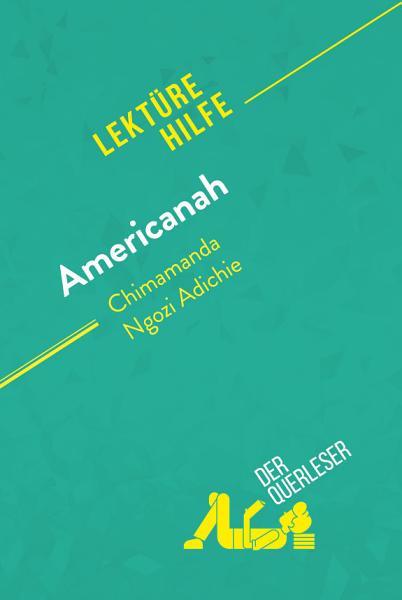 Americanah Von Chimamanda Ngozi Adichie Lekturehilfe