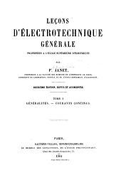 Leçons d'electrotechnique générale: Volume1